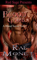 Blood Game -- Rae Monet, Inc.